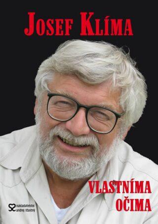 Vlastníma očima - Josef Klíma