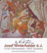 Josef Winterhalder d. J. (1743 Vohrenbach - 1807 Znojmo) - Maulbertschs bester Schüler - Lubomír Slavíček