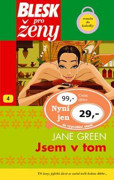Jsem v tom - Jane Green