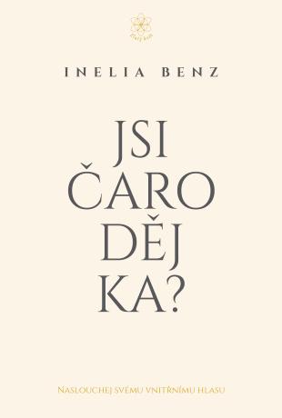 Jsi Čaroděj/ka? - Inelia Benz - e-kniha