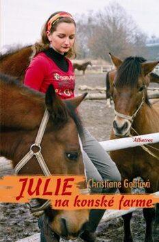 Julie na koňské farmě - Christiane Gohlová