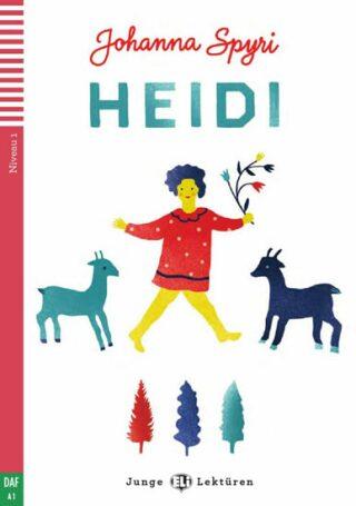 Junge ELI Lektüren 1/A1: Heidi+CD - Johanna Spyri