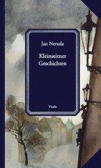 Kleinseitner Geschichten - Jan Neruda