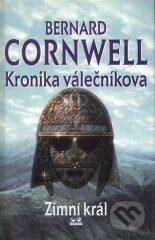 Kronika válečníkova Zimní král -
