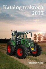 Katalog traktorů 2013 - Vladimír Pícha