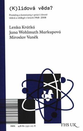 (K)lidová věda? - Miroslav Vaněk, Lenka Krátká