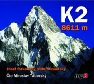K2 - 8611 metrů - Josef Rakoncaj, Miloň Jasanský