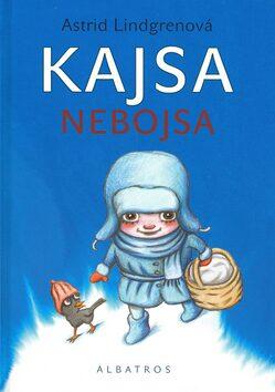 Kajsa Nebojsa - Astrid Lindgrenová; Michaela Pavlátová