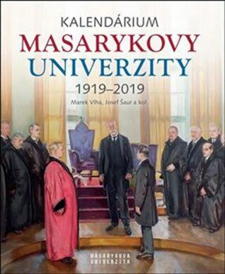 Kalendárium Masarykovy univerzity 1919–2019 - Kolektiv