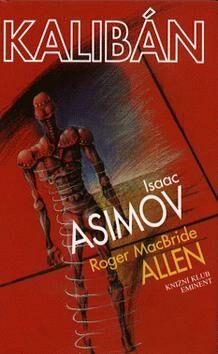 Kalibán - Isaac Asimov