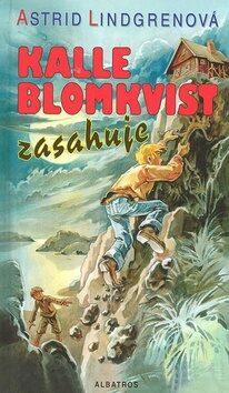 Kalle Blomkvist zasahuje - Astrid Lindgrenová; Miloslav Disman