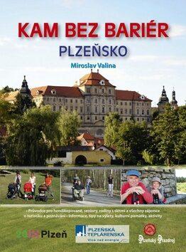 Kam bez bariér Plzeňsko - Miroslav Valina