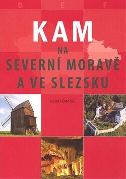 KAM na severní Moravě a ve Slezsku - Lumír Ondřej