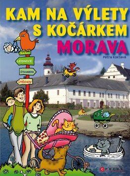 Kam na výlety s kočárkem Morava - Petra Koktavá