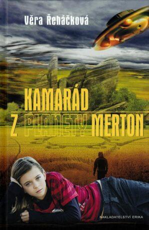 Kamarád z planety Merton - Věra Řeháčková
