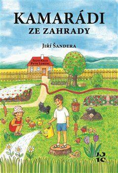 Kamarádi ze zahrady - Jiří Šandera