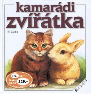 Kamarádi zvířátka - Jiří Žáček, Barbora Dančová