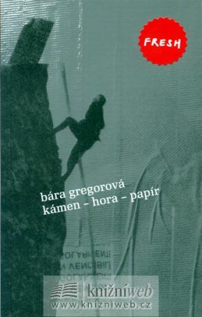 Kámen - hora - papír - Gregorová Bára
