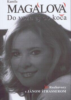 Kamila Magálová Do voza aj do koča - Ján Štrasser, Kamila Magálová