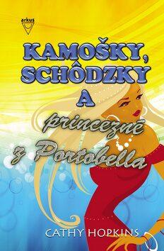 Kamošky, schôdzky a princezné z Portobella - Cathy Hopkins
