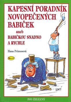 Kapesní poradník novopečených babiček - Lubomír Lichý