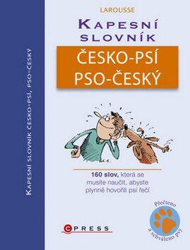 Kapesní slovník česko-psí, pso-český - Jean Cuvelier; Christophe Besse