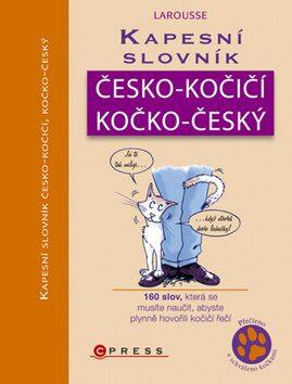 Kapesní slovník česko-kočičí/kočko-český - Gilles Bonotaux, Jean Cuvelier
