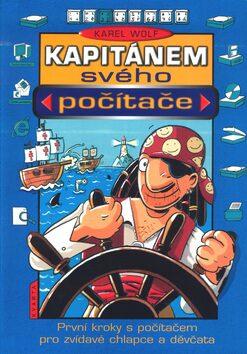 Kapitánem svého počítače - Petr Morkes, Karel Wolf