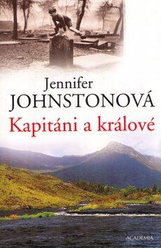 Kapitáni a králové - Jennifer Johnstonová