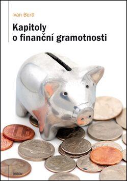 Kapitoly o finanční gramotnosti - Ivan Bertl