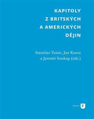Kapitoly z britských a amerických dějin - Kolektiv