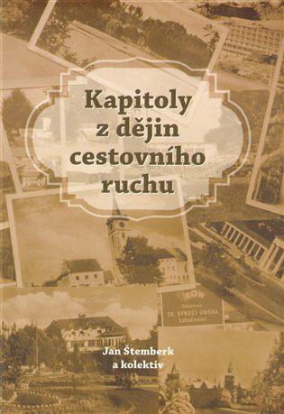 Kapitoly z dějin cestovního ruchu - Jan Štemberk