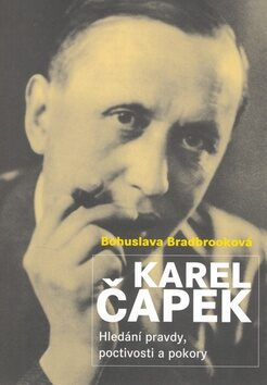 Karel Čapek - Bohuslava Bradbrooková