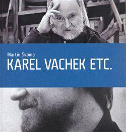Karel Vachek etc. - Martin Švoma,