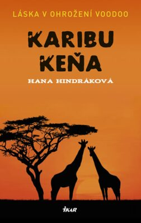 Karibu Keňa - Hana Hindráková