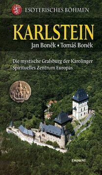 Karlstein - Esoterisches Böhmen - Jan Boněk