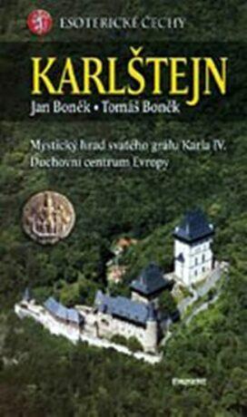 Karlštejn - esoterické Čechy - Jan Boněk