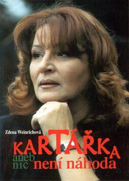 Kartářka aneb nic není náhoda - Zdena Weinrichová