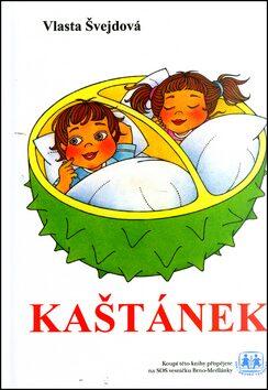 Kaštánek - Vlasta Švejdová
