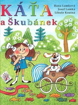 Káťa a Škubánek - Hana Lamková