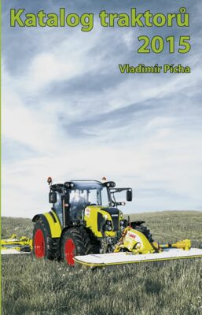 Katalog traktorů 2015 - Vladimír Pícha