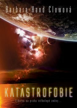 Katastrofobie - Barbara Hand Clowová