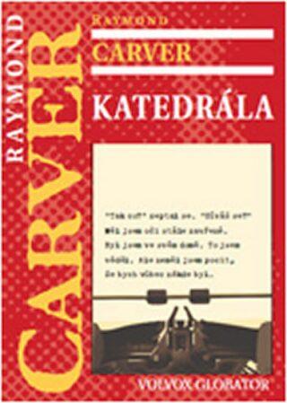 Katedrála - Raymond Carver