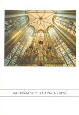 Katedrála sv. Petra a Pavla v Brně - Aleš Filip, Libor Teplý