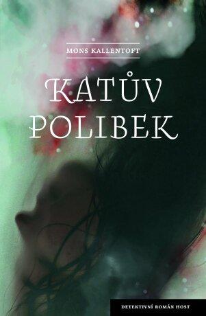 Katův polibek - Mons Kallentoft