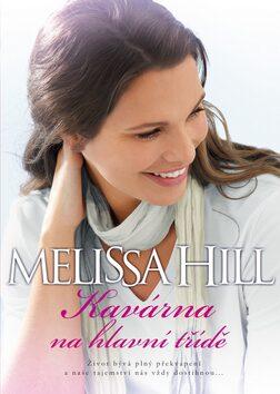 Kavárna na hlavní třídě - Melissa Hill