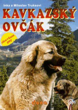 Kavkazský ovčák - Miloslav Truksa