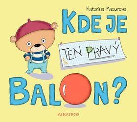 Kde je ten pravý balon? - Katarína Macurová