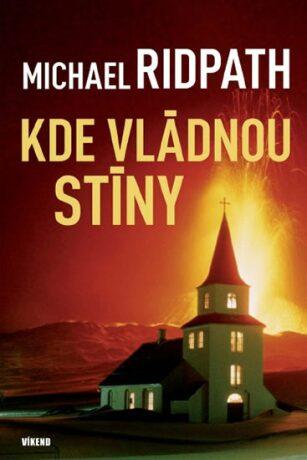 Kde vládnou stíny - Michael Ridpath