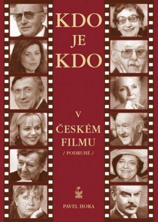 Kdo je kdo v českém filmu podruhé - Pavel Hora